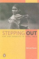 Stepping Out: Life and Sexuality in Rural India: Book by Mrinal Pande