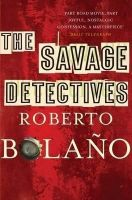The Savage Detectives: Book by Roberto Bolano
