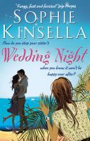 Wedding Night: Book by Sophie Kinsella