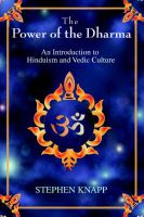 The Power of the Dharma: An Introduction to Hinduism and Vedic Culture: Book by Stephen Knapp