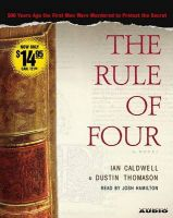 The Rule of Four: Book by Ian Caldwell , Dustin Thomason , Josh Hamilton