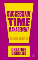 Successful Time Management: Book by Patrick Forsyth