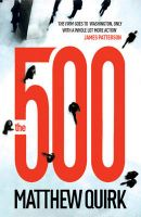 The 500: Book by Matthew Quirk