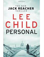 Personal (Jack Reacher 19): Book by Lee Child
