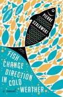 Fish Change Direction in Cold Weather: Book by Pierre Szalowski