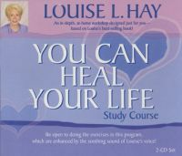 You Can Heal Your Life Study Course: Book by Louise L. Hay