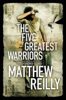 The Five Greatest Warriors:Book by Author-Matthew Reilly