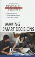 Making Smart Decisions: Book by Harvard Business School Press