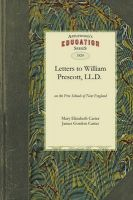 Letters to William Prescott, LL.D.: Book by Mary Elizabeth Carter