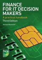 Finance for IT Decision Makers: A Practical Handbook: Book by Michael Blackstaff
