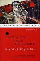 The Prison Manuscripts: The Prison Manuscripts: Book by N. Bukharin