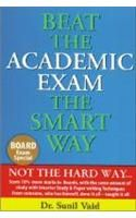 Beat The Academic Exam The Smart Way English(PB): Book by Sunil Vaid