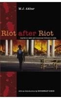 Riot After Riot: Book by M. J. Akbar