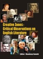 Creative Zone: Critical Observations On English Literature (English): Book by Mandeep Senehi