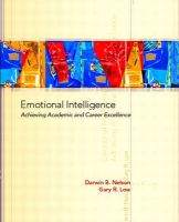 Emotional Intelligence: Achieving Academic and Career Success:Book by Author-Darwin B. Nelson , Gary Low