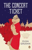 The Concert Ticket: Book by Olga Grushin