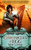 Chronicles of Egg: New Lands: Book by Geoff Rodkey