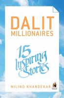 Dalit Millionaires:15 Inspiring Stories: Book by Milind Khandekar