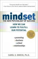 Mindset: The New Psychology of Success: Book by Carol S. Dweck