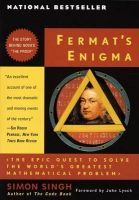 Fermat's Enigma: The Epic Quest to Solve the World's Greatest Mathematical Problem: Book by Simon Singh