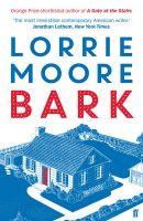Bark: Book by Lorrie Moore