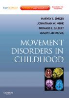 Movement Disorders in Childhood: Book by Joseph Jankovic