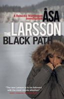 The Black Path: A Rebecka Martinsson Investigation: Book by Asa Larsson,Marlaine DeLargy