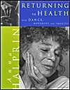Return to Health: with Dance, Movement and Imagery: Book by Anna Halprin