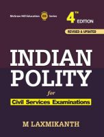 Indian Polity 4th Edition: Book by M Laxmikanth