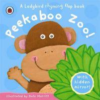 Peekaboo Zoo: Book by Mandy Ross