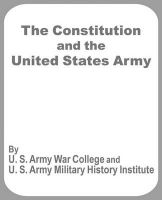 The Constitution and the United States Army: Book by U S. Army War College