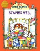 Staying Well: Book by Mercer Mayer
