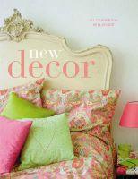 New Decor: Book by Elizabeth Wilhide