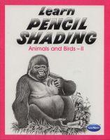 Vikas Learn Pencil Shading Animals & Birds 2