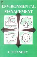 Environmental Management: Book by G.N. Pandey