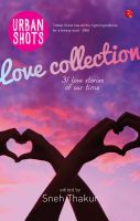 Urban Shots : Love Collection (English): Book by Sneh Thakur