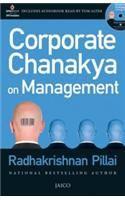 Corporate Chanakya On Management (With Cd): Book by Radhakrishnan Pillai