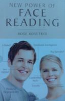 New Power of Face Reading: Book by Rose Rosetree
