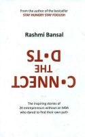 Connect The Dots: Book by Rashmi Bansal