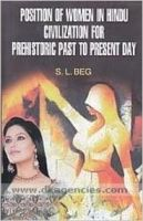Position of women in hindu civilization for past to present day: Book by S. L. Garg