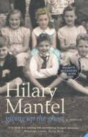 Giving Up the Ghost: Book by Hilary Mantel