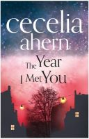 The Year I Met You (English): Book by Cecelia Ahern
