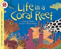 Let's Read & Find Out about Science - Level 2 (Paper) - Life in a Coral Reef:Book by Author-Wendy Pfeffer , Steve Jenkins