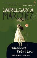 Innocent Erendira and Other Stories:Book by Author-Gabriel Garcia Marquez