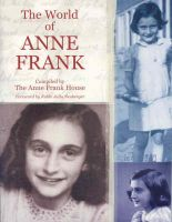 Anne Frank in the World: Book by Anne Frank House