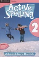 Active Spelling 2: Book by John Barwick, Jenny Barwick