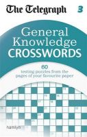 The Telegraph: General Knowledge Crosswords: Book by The Telegraph