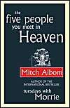 The Five People You Meet in Heaven: Book by Mitch Albom