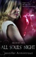 All Souls' Night: Book by Jennifer Armintrout