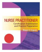 Nurse Practitioner Certification Examination and Practice Preparation: Book by Margaret A Fitzgerald, RN, C, MS